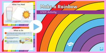 Make a Rainbow PowerPoint - Make it twinkle!, STEM, Light, Energy, Forces, Experiment, KS1, KS2, Science.