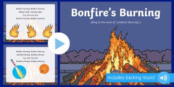 Bonfire's Burning Rhyme Song PowerPoint - EYFS, Early Years, Key Stage 1, KS1, bonfire night, fireworks night, rocket, sparkler, Guy Fawkes, c