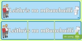 Boys' Toilets Display Banner Gaeilge - toilets, leithreas, boys, buachaillí, classroom, seomra ranga, labels, signs,Irish