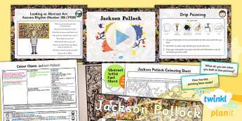 Art: Colour Chaos: Pollock KS1 Lesson Pack 4