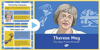 Theresa May: The New Prime Minister PowerPoint
