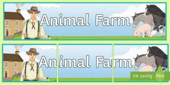 Animal Farm Display Banner - Animal Farm, modern prose, George Orwell, GCSE English Literature