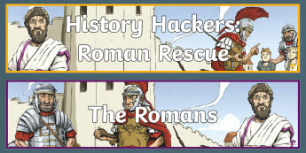 History Hackers: Roman Rescue Display Pack - romans, fiction, originals, title, story, header