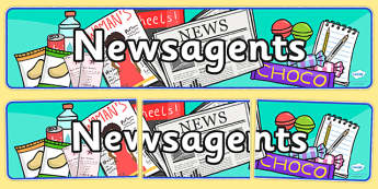 Newsagents Role Play Banner-newsagents, role play, banner, role play banner, newsagents role play, display banner, banner for role play