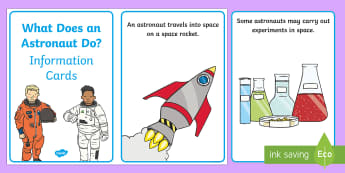 What Do Astronauts Do? Information Cards - Space, Astronaut, information, cards, planets, spacecraft, rocket, EYFS, Back to Earth with a Bump.