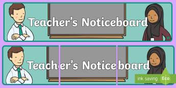 Teachers Noticeboard Display Banner - notice, note, class display