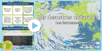 Presentación: Los desastres naturales - Los huracanes - desastres Naturales, huracanes, tifones, huracán irma, huracán katrina, mitch