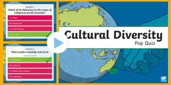 Cultural Diversity PowerPoint Pop Quiz - ACHASSK140, Year 6, AC, Geography, formative assessment, prior knowledge