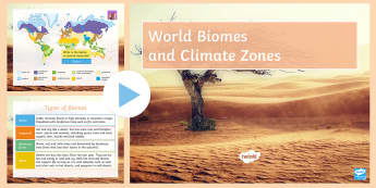 World Biomes and Climate Zones: PowerPoint - rainforests, biomes, climate, world, ks3