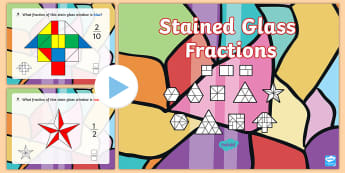 KS2 Stained Glass Fractions PowerPoint - half, third, quarter, fifth, sixth, seventh, Eighth, ninth, tenth