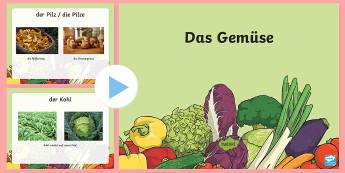 Vegetables PowerPoint - German - Vegetables, German, Food, Gemüse, Essen, DAF, DAZ