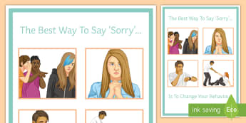 The Best Way to Say Sorry Display Poster - Behaviour, Management, Classroom management, Poster, Attitude, PSHE
