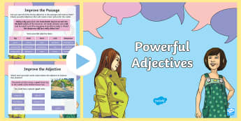 Powerful Adjectives PowerPoint - powerful, adjectives, description, describe, describing words, improve, revise, extend, gps, sentenc