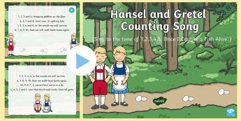 Hansel and Gretel Counting Song PowerPoint - Hansel, Gretel, Grimm, Fairy Tale, traditional tale