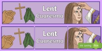* NEW * Lent Display Banner - English / Spanish  - EAL, UKS2, LKS2, negative, positive, number, zero, forwards, backwards, context, calculate,Spanish-t