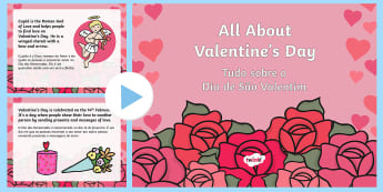 All About Valentine's Day PowerPoint English/Portuguese - All About Valentine's Day PowerPoint - valentine, love, cupid, valetine, eyfa, pp, ppt, eal