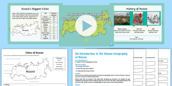 The Human Geography of Russia Lesson Pack -  - Human Geography, KS 3, Russia, Cities, Timeline, History, People, Population, Stand-alone lesson