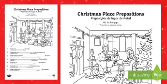 Christmas Place Prepositions Fill in the Gaps Activity Sheet English/Portuguese - Christmas, prepositions, worksheet, activity sheet, eal
