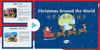 Christmas Around The World PowerPoint English/Mandarin Chinese - Christmas Around The World Powerpoint - discussion starter, EAL