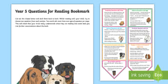 Year 5 Questions for Reading Bookmark Question Cards - Y5, comprehension, understanding, reading dogs, parents, questioning