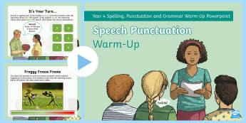 Year 4 Speech Punctuation Warm-Up PowerPoint - Spag, Writing, Punctuation, Speech Marks, Quotation Marks, reporting clause, inverted commas