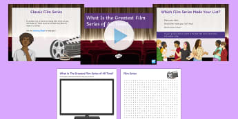 What Is the Greatest Film Series of All Time? Debate Pack - movie, discussion, ks3, form period, science, fiction, cinema