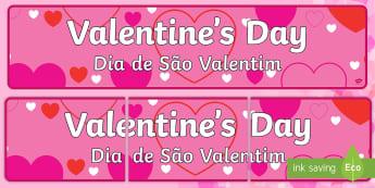 Valentine's Day Display Banner English/Portuguese - Valentine's Day Display Banner - Valentine's Day, Valentine, love, Saint Valentine, heart, kiss, d