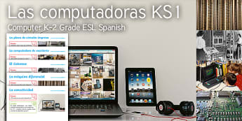 Imagine Computers KS1 Resource Pack Spanish (Latin) - Computer, Laptop, IPad, Tablet, Difference Engine, Babbage, Lovelace, Turing, Colossus, Circuit Boar