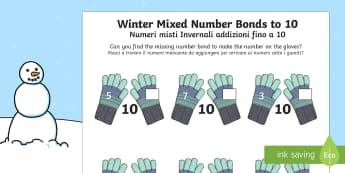 Winter Themed Mixed Number Bonds to 10 Activity Sheet English/Italian - Winter, snow, Christmas, mittens, addition, number bonds to 10