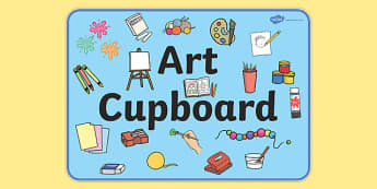 Art Cupboard Display Sign - Art, art cupboard, banner, display, sign, poster, cupboard, class area