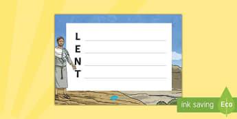 Lent Acrostic Poem - KS1 & 2 Easter 2017 (16th April), lent, RE, Easter, Christianity