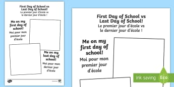 First Day of School Vs Last Day of School Worksheet / Activity Sheet English/French - First Day of School vs Last Day of School Picture Frame - school, EAL French,French-translation, Wor