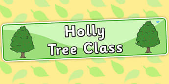 Holly Tree Themed Classroom Display Banner - plants, tree, header