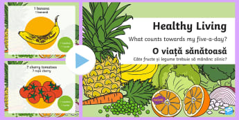 What Counts Towards My 5-a-Day? PowerPoint English/Romanian - 5 a day, 5-a-day, five a day, balanced, diet, 5 a day powerpoint, healthy eating powerpoint, what co