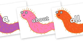 100 High Frequency Words on Bristle Worm to Support Teaching on Sharing a Shell - High frequency words, hfw, DfES Letters and Sounds, Letters and Sounds, display words