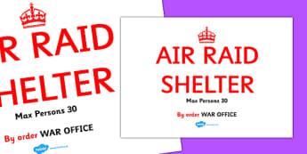 World War Two Air Raid Shelter Sign - display sign, air raid, shelter, world war two, classroom border, border, WW2, Hitler, world war, Nazis, Germany