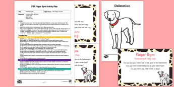 EYFS Dalmatian Dab Finger Gym Plan and Resource Pack - EYFS Pets, Animals, National Pet Month, dogs, fine motor, cotton bud, dots, funky fingers