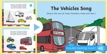 The Vehicles Song PowerPoint - Transport and Travel, car, boat, train, vehicles, singing, song time, travel, transport, ship, bus,