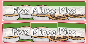 Five Mince Pies Nursery Rhyme Display Banner - five mince pies, nursery rhyme, rhyme, rhyming, christmas, food, santa, display banner, display, banner