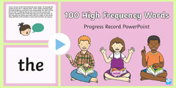 100 High Frequency Words Progress Record PowerPoint - tricky words, reading, Reception reading, Flashcards, HFW