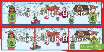 Santa's Little Helpers Banner - Christmas, Nativity, Jesus, xmas, Xmas, Father Christmas, Santa, St Nic, Saint Nicholas, traditions,