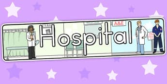 Hospital Display Banner - hospital role play, roleplay, props