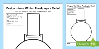 Winter Paralympics 2018 Design a New Medal SEN Activity Sheet - PyeongChang, Snow Sports, Sporting Events, South Korea, Creative activity, worksheet