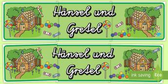 Hänsel und Gretel Banner für die Klassenraumgestaltung - Hänsel und Gretel, Märchen, Banner,German