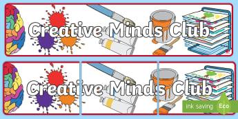 Creative Minds Club Display Banner - Creative Minds Club Display Banner - art club, display banner, banner, display, banner for display,