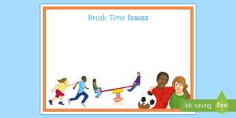 Break Time Issues Display Sign - Staffroom, sign, breaktime, issues, behaviour, classroom management
