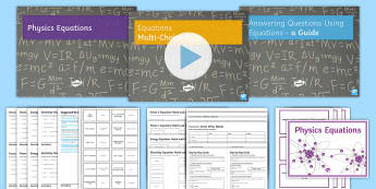 GCSE Physics Equations Revision Lesson Pack - Physic equations, electricity, forces, energy, equations practice