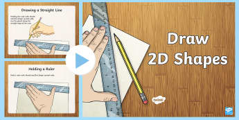 Draw 2D Shapes PowerPoint - KS1, Key Stage 1, KS2, Key Stage 2, Maths, Drawing, 2D shapes, 2-D shapes, ruler, protractor, set sq