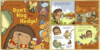 Don't Hog the Hedge! eBook - twinkl originals, fiction, autumn, hibernation, sharing, hedgehog, Woodland creatures, habitats
