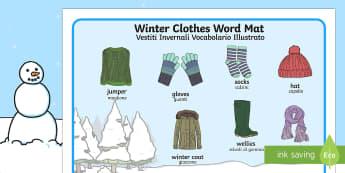 Winter Clothes Word Mat English/Italian - Winter Clothes Word Mat - winter clothes, word mat, winter, clothes,wnter, wintre, wordmat